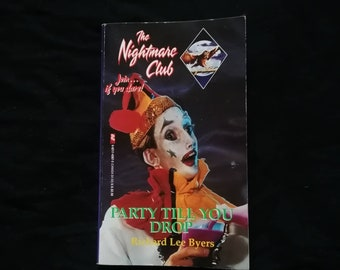 The Nightmare Club - Party Til You Drop - Richard Lee Byers Teen Horror Fiction 1993