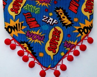 Dog Bandana Tie On Reversible Super Hero Words and Pom Poms Print, Toy Dog Bandana, Tea Cup Dog Bandana