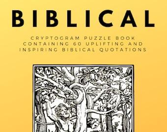 Biblical Cryptogram Puzzle Book - 60 Uplifting & Inspiring Biblical Quotations