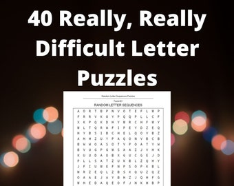 40 Really, Really Difficult Letter Puzzles - Totally Random Letter Sequences Search Puzzles