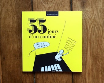 Illustrated book - 55 days of a confined - 55 illustrations on everyday life during the confinement of 2020