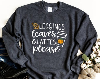 Pumpkin Shirt - Fall Tee's -Fall Shirt - Happy Fall Shirt - Pumpkin Spice Shirt - Leggings - Leaves - Lattes - Winter Shirt For Her