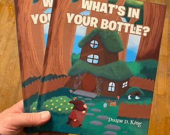 What's in your Bottle? - Hardcover
