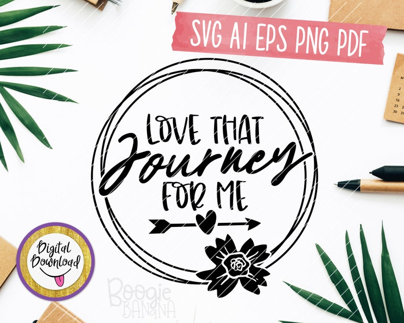 Download Love That Journey For Me Svg Eps Png Pdf Cut File Schitts ...