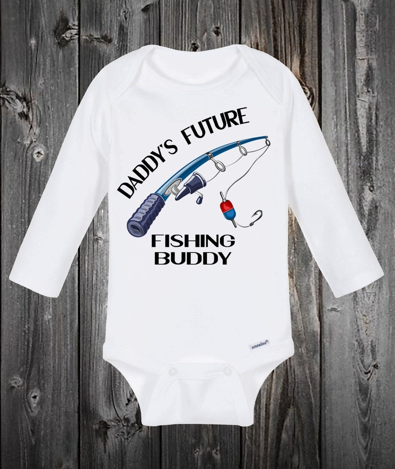 Fishing Gifts Baby Shower Gift Ideas Baby Onesie ShortLong Sleeve OnesieToddler Sizes Daddy/'s Future Fishing Buddy Cute Baby Clothes