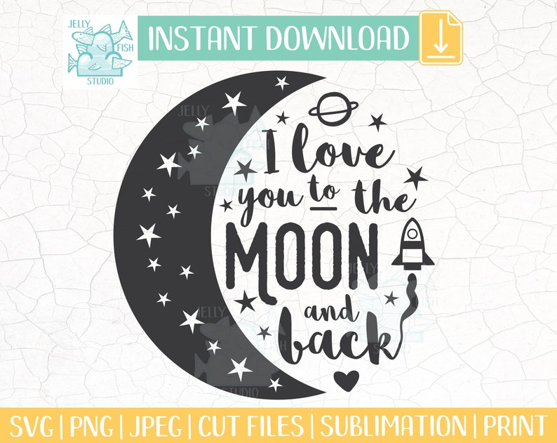 Download I Love You to The Moon And Back SVG Baby Girl Svg Baby Svg ...