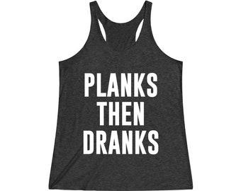 2bf06358 Planks Then Dranks - Workout Tank, Workout Tank Top, Workout Shirt, Gym Tank,  Fitness Tank, Womens Workout Tank, Crossfit Tank