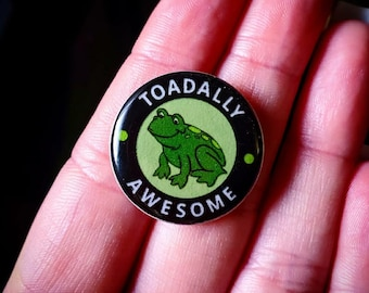 Toadally Awesome Pin Handmade, Resin, Epoxy
