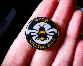 Stop Killing Bees Pin Handmade, Resin, Epoxy