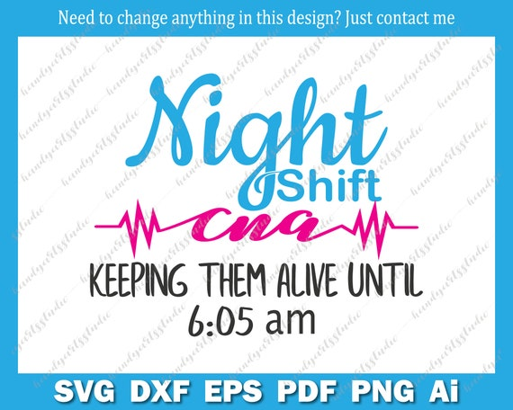 Night Nurse Svg Night Shift Cna Svg Night Shift Nurse Svg Etsy