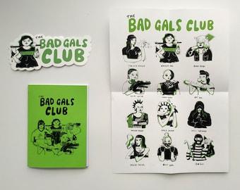The Bad Gals Club