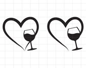 Wine SVG, drink cut file, Heart and wine glass. Cutting Files for Cricut Silhouette and other Vinyl Cutters