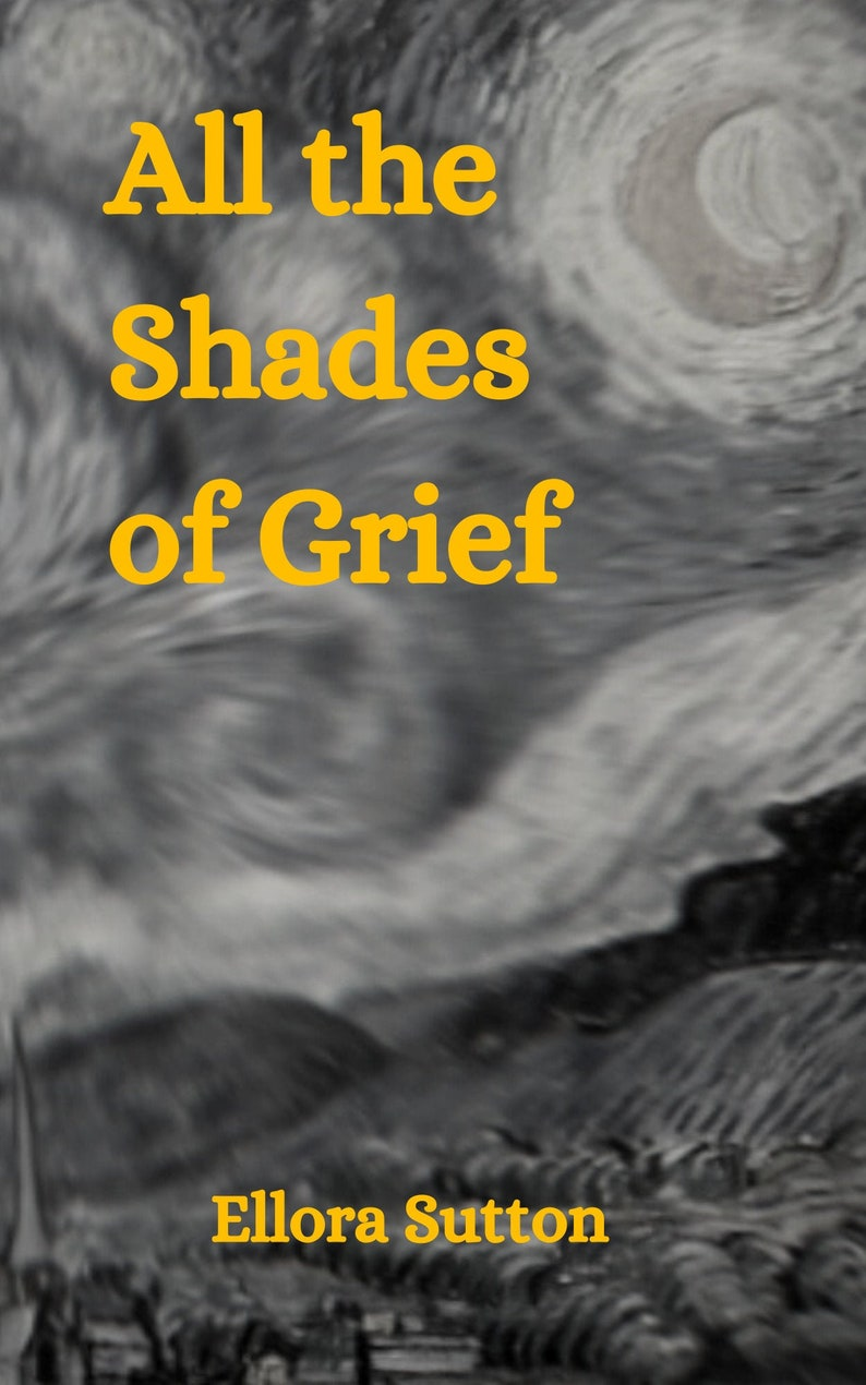 Digital Copy  All the Shades of Grief by Ellora Sutton image 0