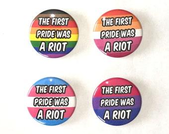 The First Pride Was A Riot Pin Button / LGBTQ Pride