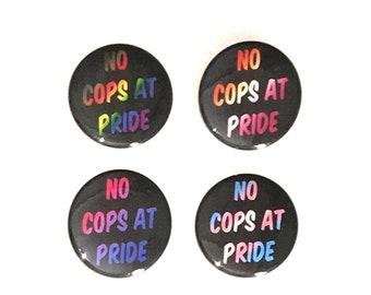 No Cops At Pride Pin Button / ACAB / LGBTQ Pride