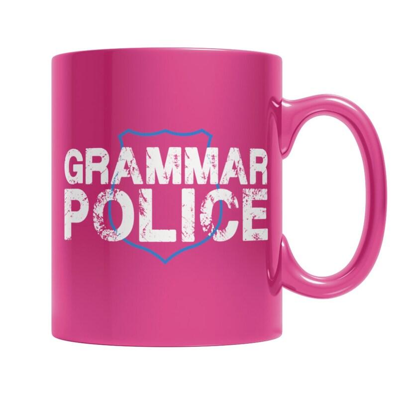 GrammarPolicePinkMug image 0