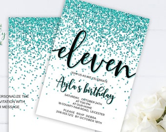 Teal Sparkly Glitter 11th Birthday Invitation, Editable Birthday Invite for 11 year old Birthday Party, 2 sizes, DIY Edit yourself