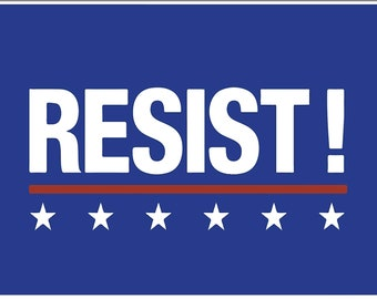Image result for resist signs free