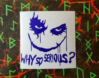 GT Graphics Joker Why So Serious? Vinyl Sticker Waterproof Decal