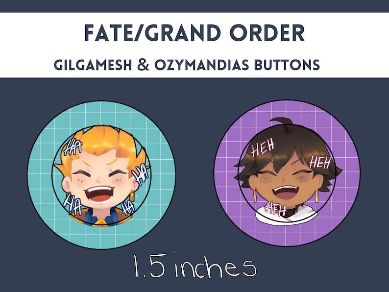 """Fate/Grand Order 1 5"""" Gilgamesh & Ozymandias Buttons"""