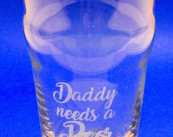 Pint beer, Daddy needs a beer, 250ml, half, wedding gift, party, personalized, laser engraved text, first name, evening with friends, aperitif