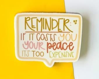 reminder sticker, hippie sticker, 70's sticker, retro sticker.