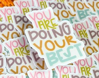 you are doing your best sticker, hippie sticker, 70's sticker, retro sticker.