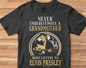 c78d891e8 Never Underestimate A Grandmother Who Listens To Elvis Presley T-Shirt,  Elvis Presley shirt