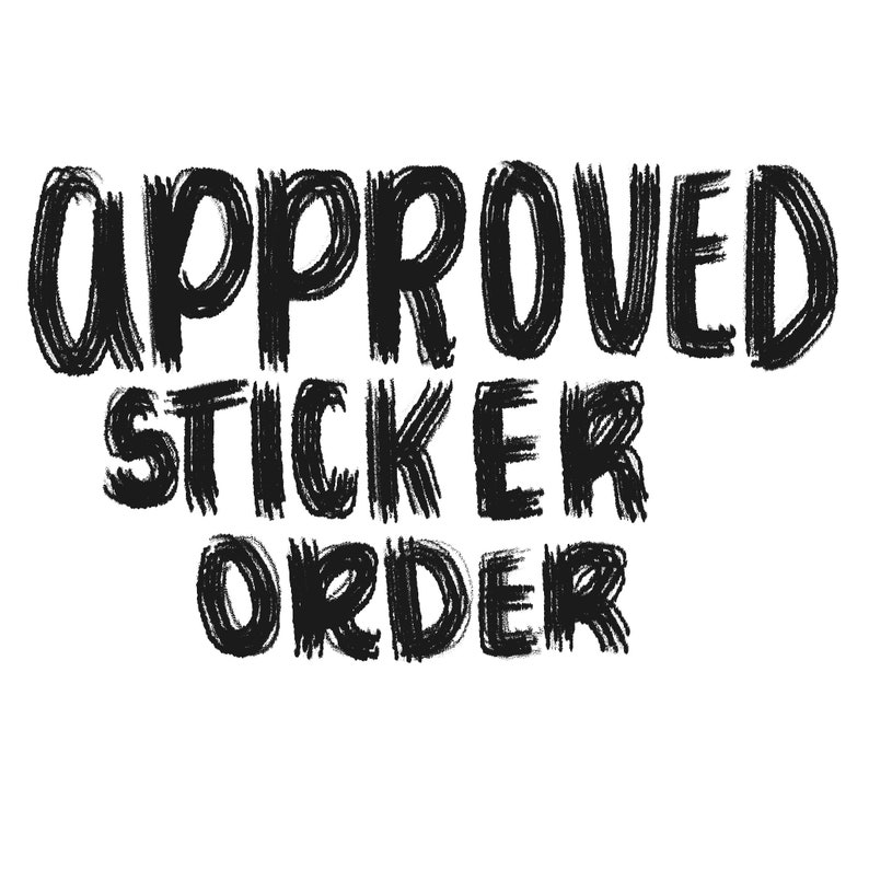 Approved Custom Sticker Order