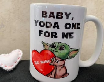 Baby Yoda One For Me 15 oz Coffee Mug