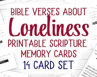 Bible Verse on Loneliness (Printable) | 12 Card Set | KJV | 4.25 x 3.6 inches