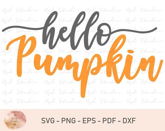 Hello Pumpkin Svg Hello Svg Pumpkin Svg Fall Svg Autumn Etsy