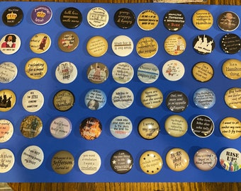 Hamilton-inspired pinback buttons/magnets