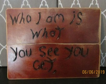 """Med-LR104 Plaque Etched and Woodburnt with Inspirational Line from my """"Life's Reality Poetry"""" Books Series"""