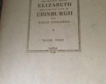 Queen Elizabeth and Family Book Volume 3