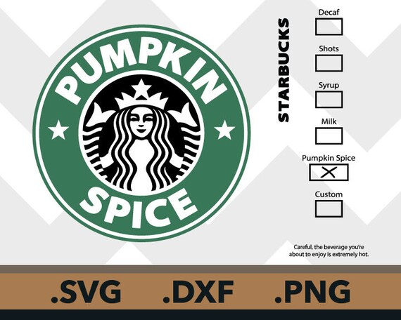 Starbucks Pumpkin Spice Svg Files Pumpkin Spice Cutting Etsy