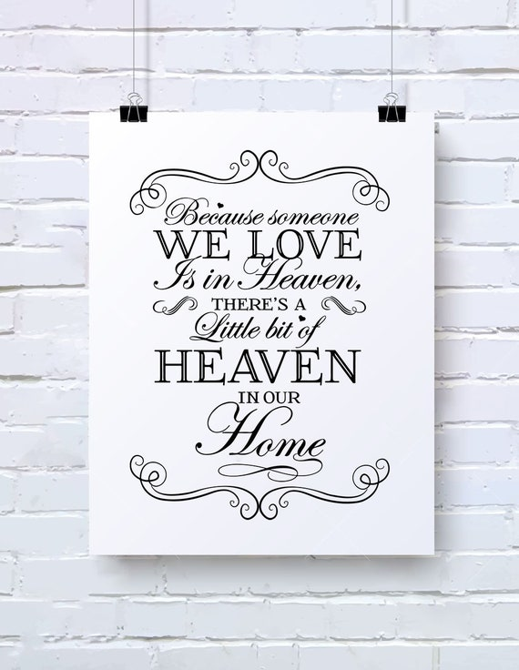 Because Someone We Love Is In Heaven Svg Someone We Love Svg Etsy
