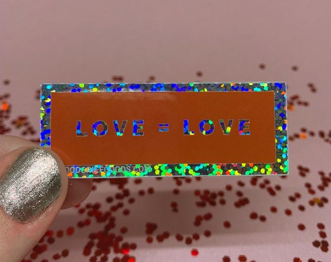 Love = Love Glitter Holographic Vinyl Die Cut Weather Resistant Sticker