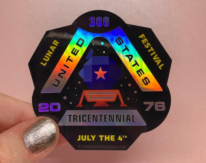 "USA Tricentennial ""Lunar Festival 2076"" Holographic Vinyl Die Cut Weather Resistant Sticker"