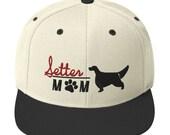 Setter mom Snapback Hat - English setter- Gordon setter- Irish setter lover gift idea
