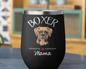 Boxer Mom Stemless Wine Tumblers