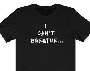 I Can't Breathe, Black Lives Matter, Activist, Justice, Social, Tee Shirt, t-shirt, blm, George Floyd, Eric Garner, Beronna Taylor