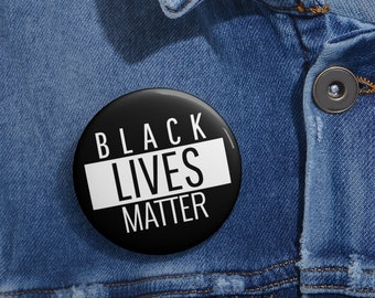 Black Lives Matter button,  BLM, Freedom, Justice, Social Justice, Pin, button, Custom Pin Buttons