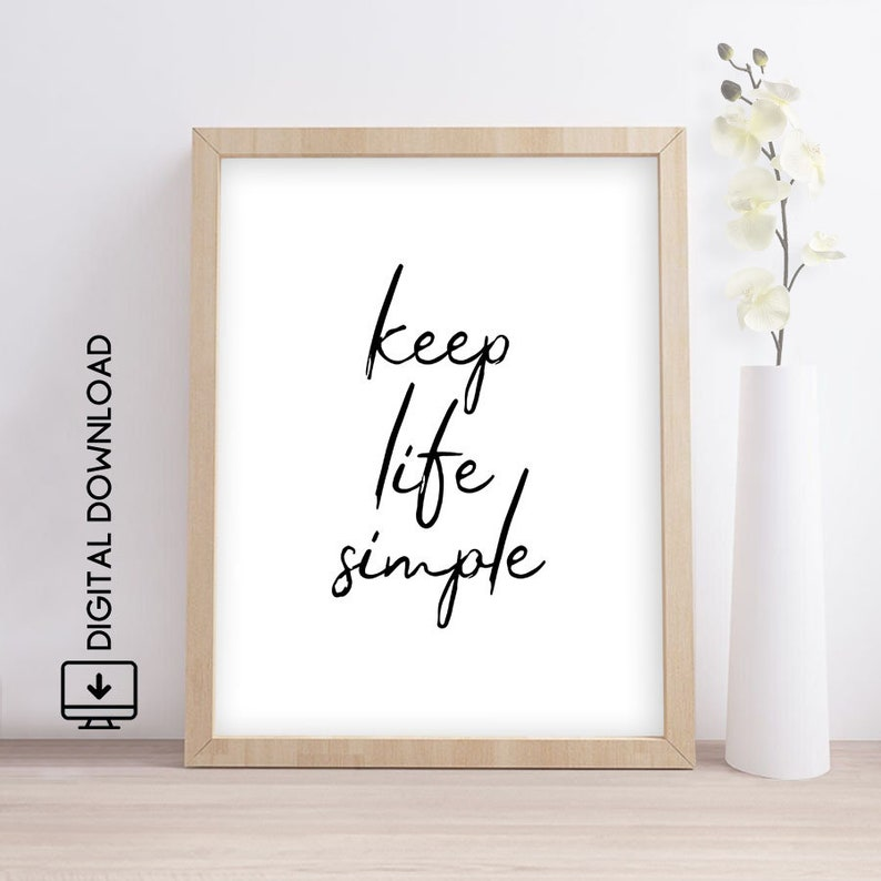 Printable Wall Art  Keep Life Simple Instant Download Print  Inspirational Art Print  Home Decor