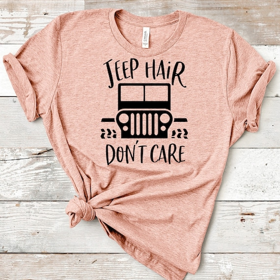 Jeep Hair Dont Care Svg Jeep Girl Svg Jeep Girl T Shirt Etsy