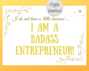 Entrepreneur gift, small business owner, A4 digital download quote, printable wall art, motivational quotes, quotes print, positive quotes