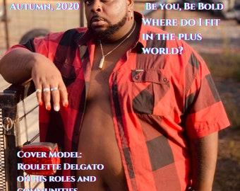 "Bold Magazine, Autumn 2020: ""Where Do I Fit? Exploring the Plus Community"" - Physical Copy"