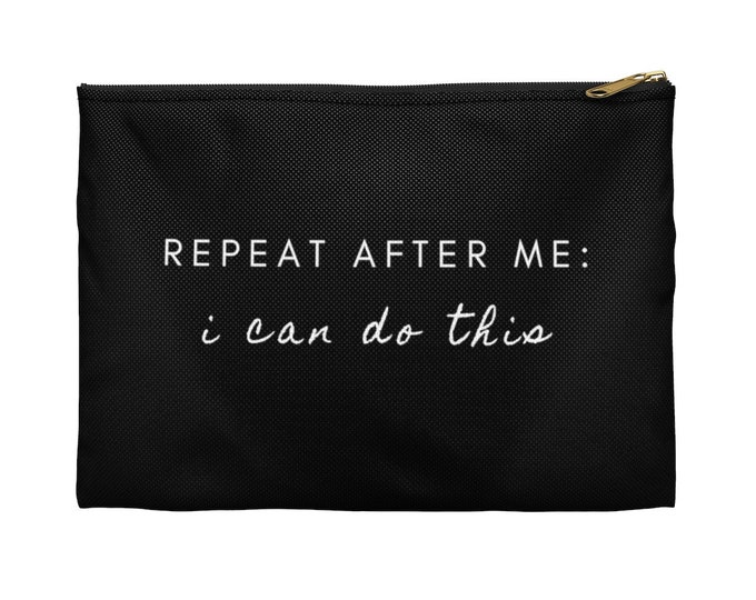 I CAN DO THIS Black accessory Pouch