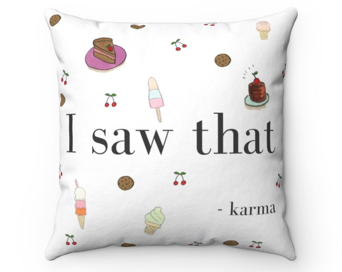 KARMA Pillow   Funny Text Pillow   Sweets Lover Cushion   Sweet Tooth Designed Pillow