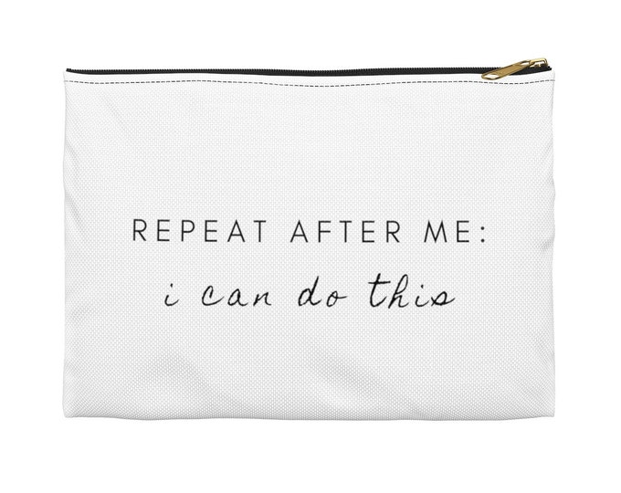 I CAN DO THIS  accessory Pouch